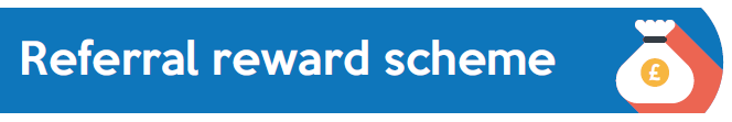'Referral reward scheme' banner