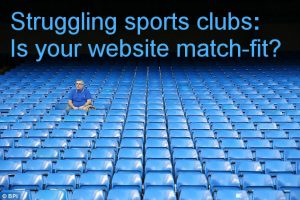Near-empty stadium seating (Caption: Struggling sports clubs: Is your website match-fit?)
