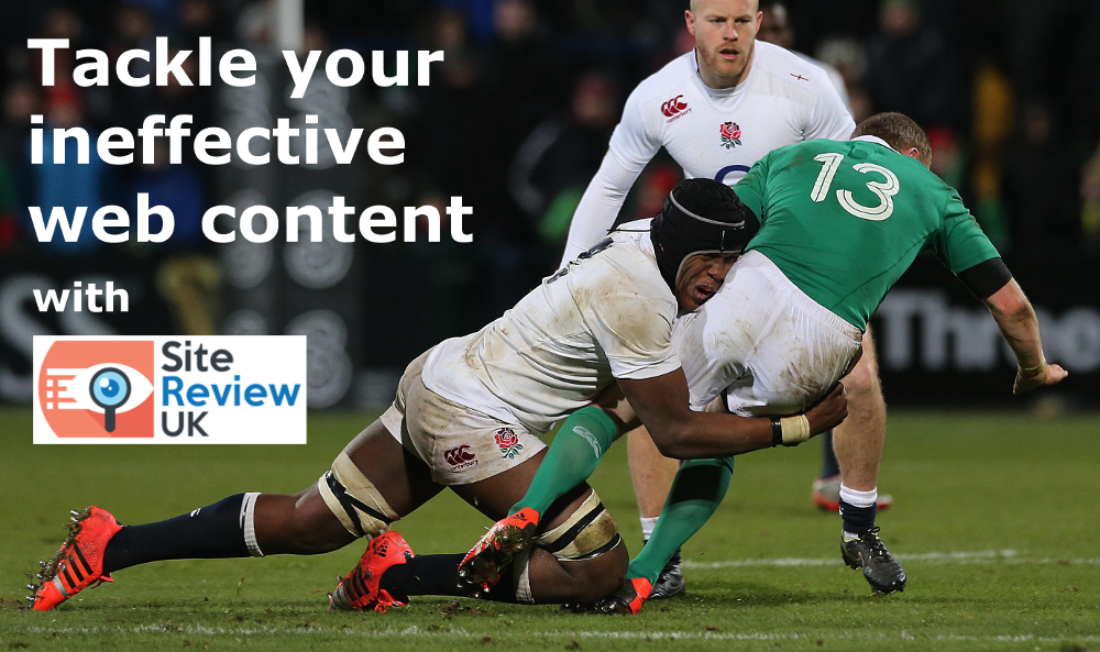 Rugby-themed advert: Tackle your ineffective web content with Site Review UK (Image: Getty)